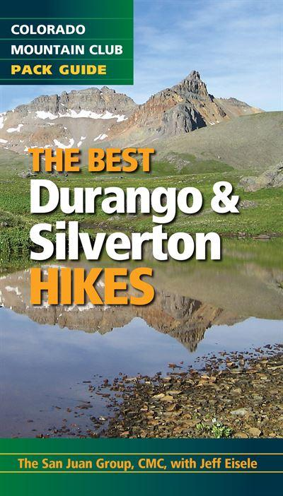 Best Durango and Silverton Hikes